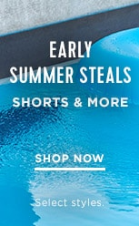 Early Summer Steals. Shorts & more starting at $15. Shop Now. Select Styles.
