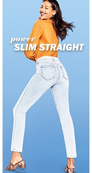 Power slim straight